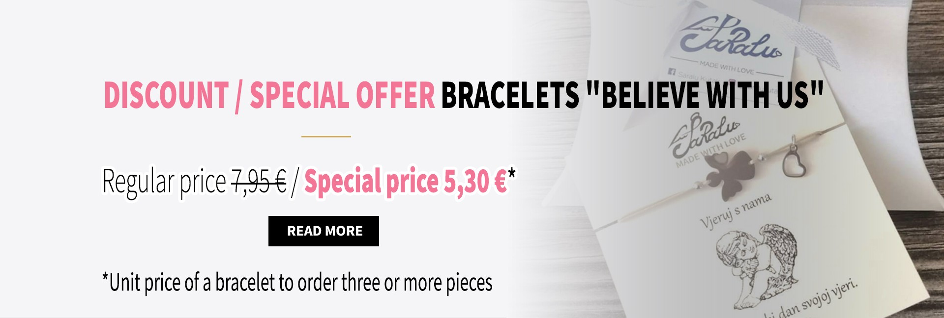 "Special offer - bracelets ""Believe with us"""